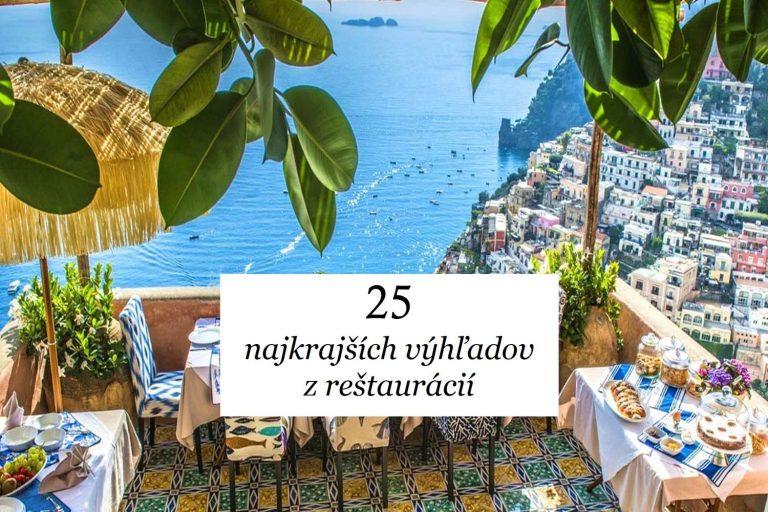 25 najkrajších výhľadov z reštaurácií, po akých túži každá romantická duša…